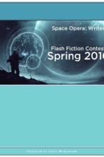 Space Opera Writers – 2016 Spring Flash Fiction Contest